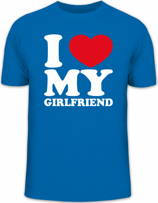Shirtstreet24-I-LOVE-MY-GIRLFRIEND-Valentinstag-Herren-Fun-T-Shirt-Funshirt