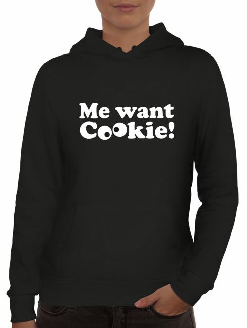 Shirtstreet24, Me Want Cookie! Lady / Girlie Pullover Hoodie
